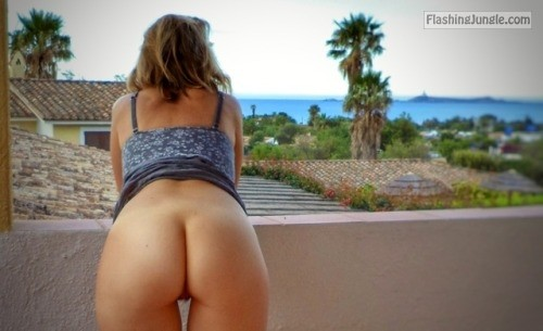 Wide juicy ass on balcony: my bottomless wifey no panties milf pics ass flash