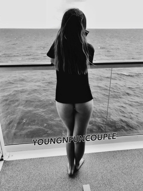 youngnfuncouple: Why wear pants when you are on vacation? ? no panties