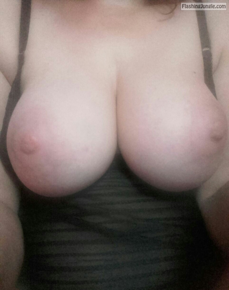 Big juicy tits out real nudity boobs flash